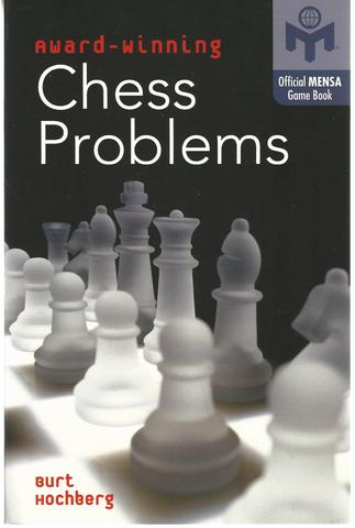Award-Winning Chess Problems (Official Mensa Puzzle Book), Hochberg, Burt