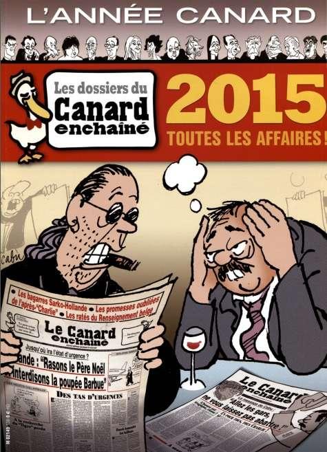 Les dossiers du Canard enchainé - 2015 - Toutes les affaires