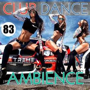 Club Dance Ambience Vol.83 - 2016 Mp3 indir 0jAU2W Club Dance Ambience Vol.83 - 2016 Mp3 indir