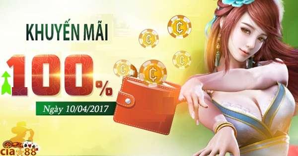 Khuyến mãi 100% thẻ nạp ngày 10/04/2017