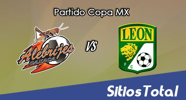 Alebrijes de Oaxaca vs León en Vivo – Jornada 5 Apertura 2017 Copa MX – Martes 29 de Agosto del 2017