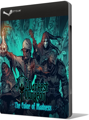[PC] Darkest Dungeon: The Color Of Madness - Update Build 24149 (2018) - SUB ITA