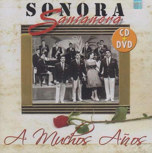 La Sonora Santanera: A Muchos Años