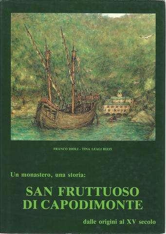 Un Monastero, una storia: San Fruttuoso Di Capodimonte in Italian HC, Franco Dioli and Tina Leali Rizzi