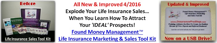 Found Money Management Tool Kit - Life Insurance Sales System