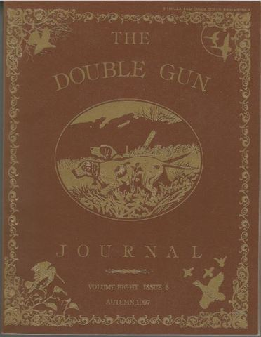 The Double Gun Journal. Vol. 8. Issue 8. Autumn 1997, Cote, Daniel Philip, & Others, Ed.