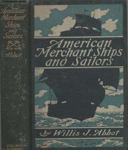 American merchant ships and sailors,, Abbot, Willis J