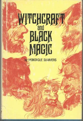 Witchcraft and Black Magic, Montague Summers