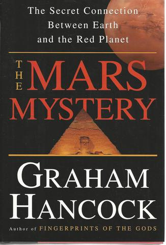 The Mars Mystery: The Secret Connection Between Earth and the Red Planet, Hancock, Graham