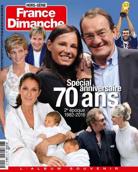 France Dimanche Hors-Série 10 - Juillet 2016