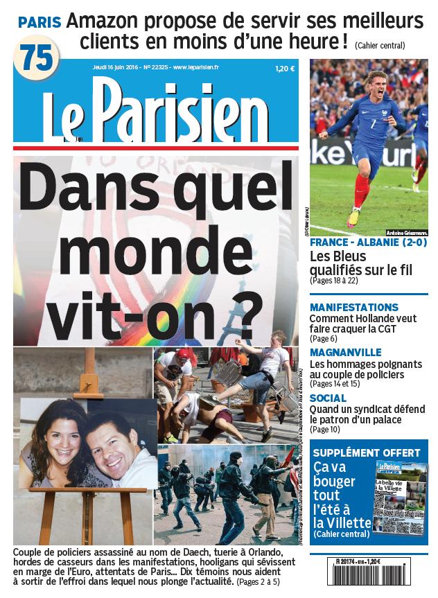 Le Parisien + Journal de Paris du Jeudi 16 Juin 2016