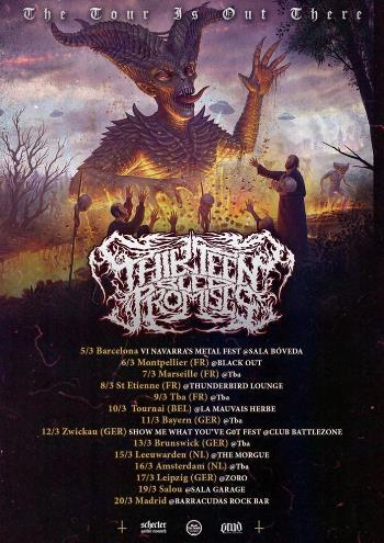 Thirteen Bled Promises cartel gira