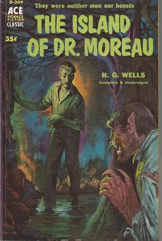 The Island of Dr. Moreau (Science Fiction Classic, D-537), H.G. Wells