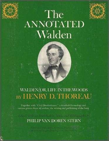 Annotated Walden, Henry D Thoreau; Philip Van Doren Stern