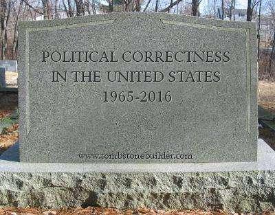 Political Correctness Tombstone