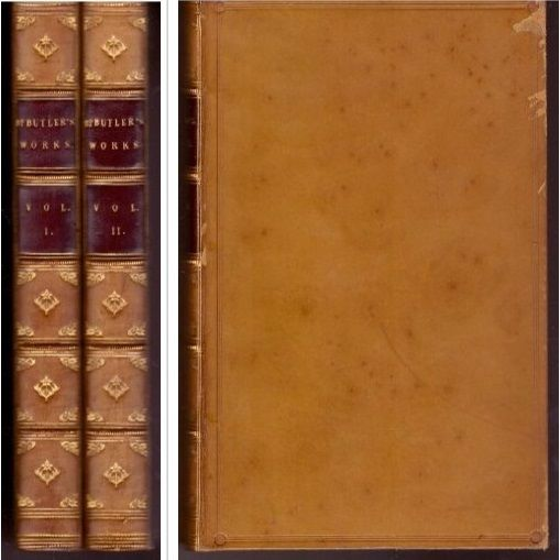 The Works of Joseph Butler, Late Lord Bishop of Durham, (in 2 Volumes) to Which Is Prefixed, a Preface By Samuel Halifax (Vol 1 The Analogy of Religion, Natural & Revealed Vol 2 Sermons), Joseph Butler