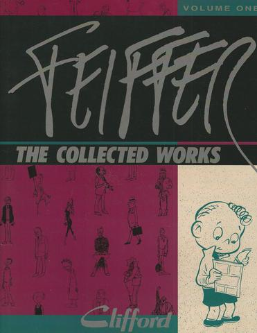 "001: Feiffer: The Collected Works, Vol. 1: ""Clifford"", Jules Feiffer"