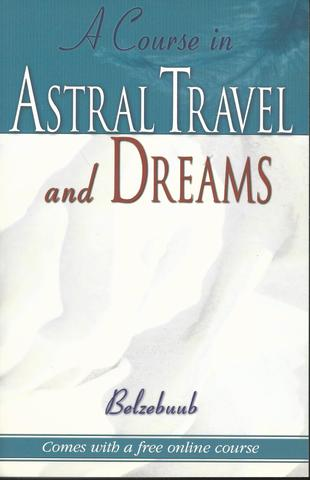 A Course in Astral Travel and Dreams, Belzebuub