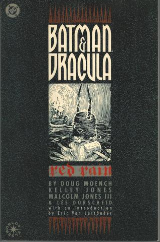 Batman & Dracula: Red Rain, Doug Moench