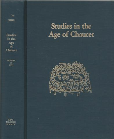 Studies in the  Age of Chaucer 1993, Vol. 15, Kiser, Lisa J.