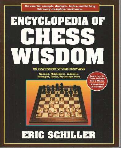 Encyclopedia of Chess Wisdom, 2nd Edition, Schiller, Eric