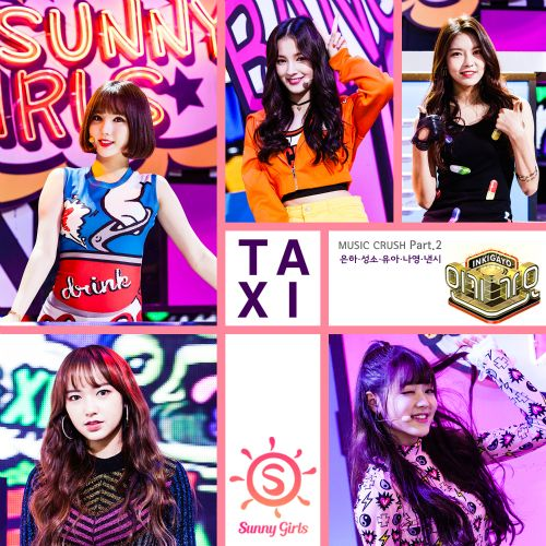 Sunny Girls - Taxi (Inkigayo Music Crush Part.2) K2Ost free mp3 download korean song kpop kdrama ost lyric 320 kbps