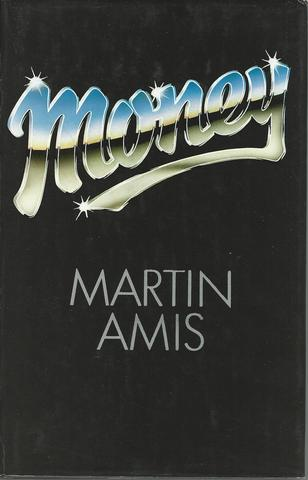 Money. A suicide note, AMIS, Martin