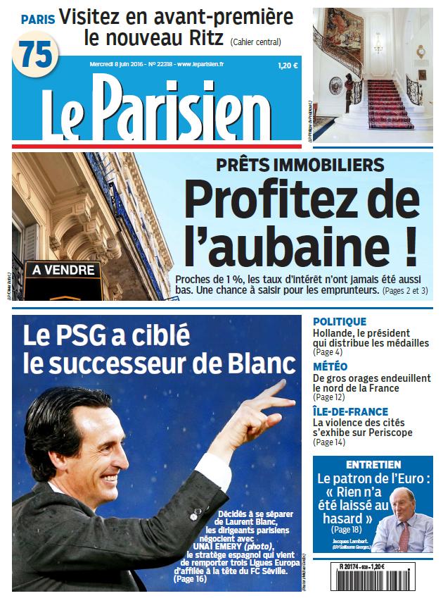 Le Parisien + Journal de Paris du Mercredi 8 Juin 2016