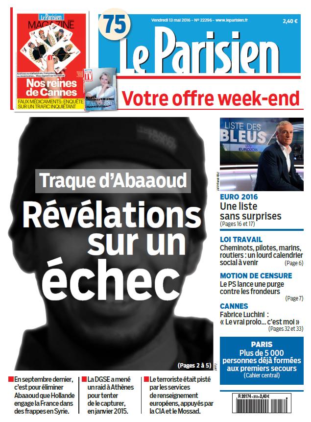 Le Parisien + Journal de Paris du Vendredi 13 Mai 2016