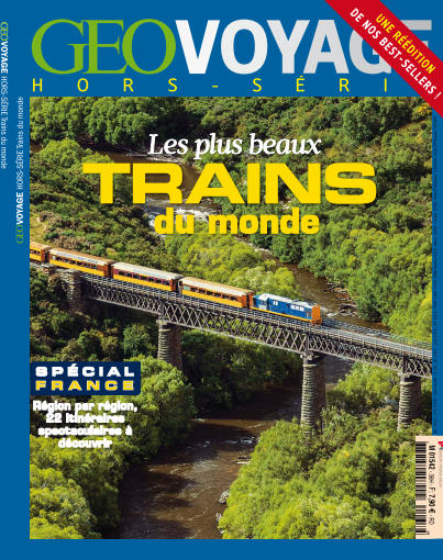 Geo Voyage Hors-Série - Trains du monde 2013