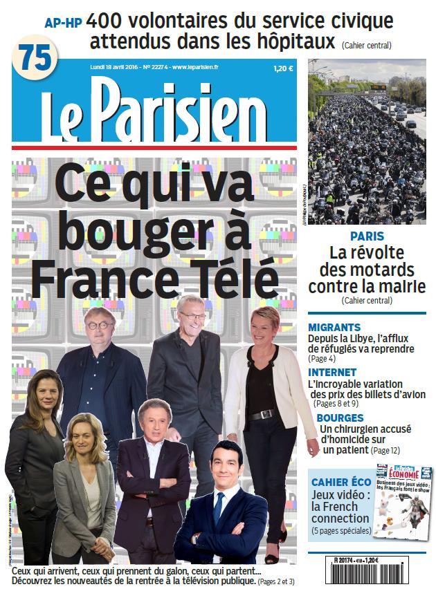 Le Parisien + Journal de Paris du Lundi 18 Avril 2016