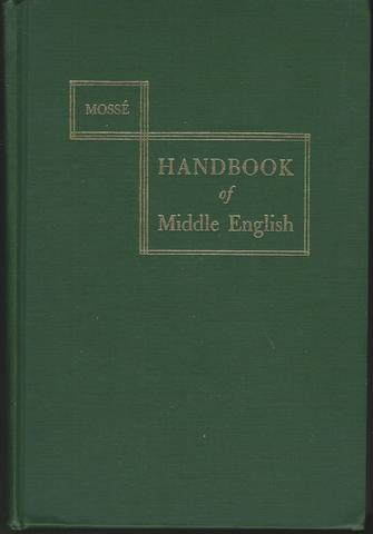 Handbook of Middle English, The, Mosse,  Fernand