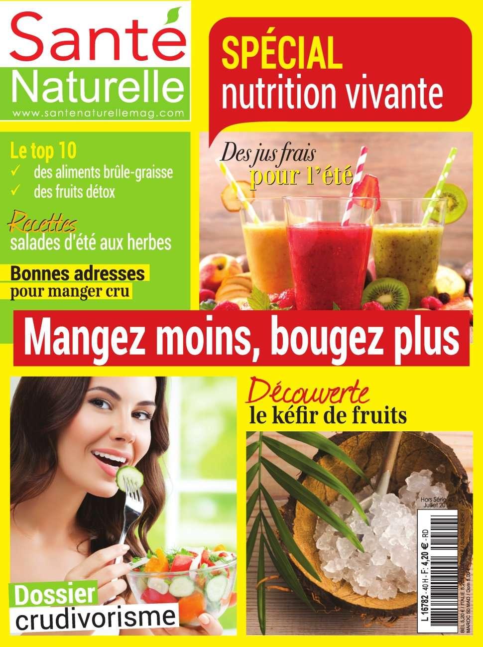 Santé Naturelle Hors Série 40 - Juillet 2016