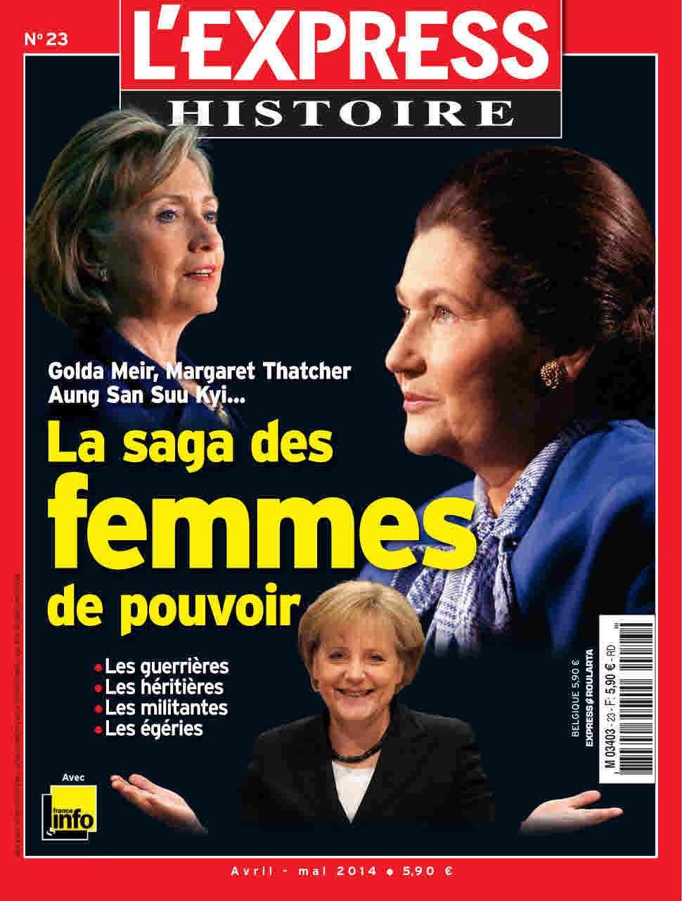 L'Express Histoire 23 - La Saga Des Femmes De Pouvoir