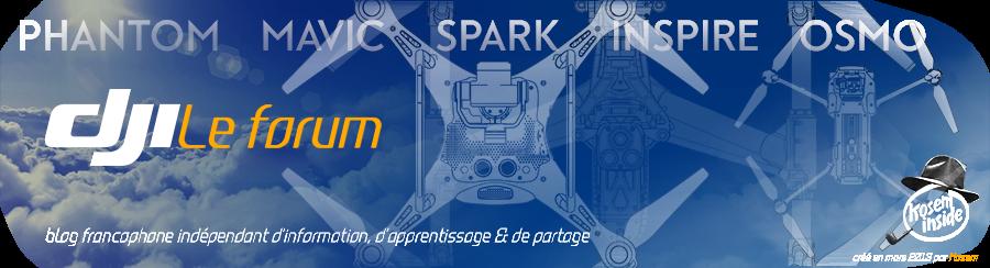 DJI LE FORUM: Phantom, Mavic, Spark, Inspire & Osmo