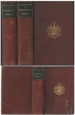 The Diary and Letters of Gouverneur Morris, 2 vol set