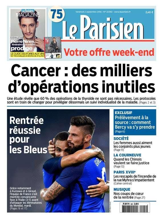 Le Parisien et Journal de Paris du Vendredi 2 Septembre 2016