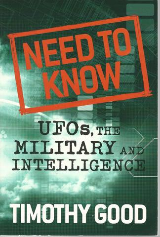 Need to Know: UFOs, the Military, and Intelligence, Good, Timothy