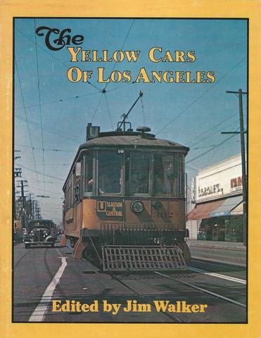 Yellow Cars of Los Angeles (Interurbans special)