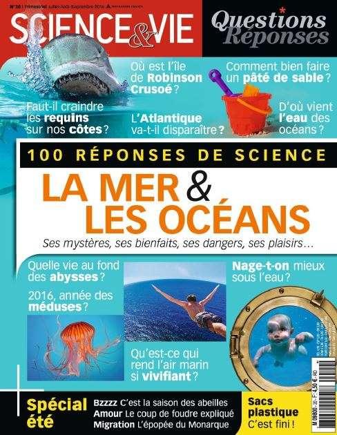 Science & Vie Questions Réponses 20 - Juillet-Aout-Septembre 2016