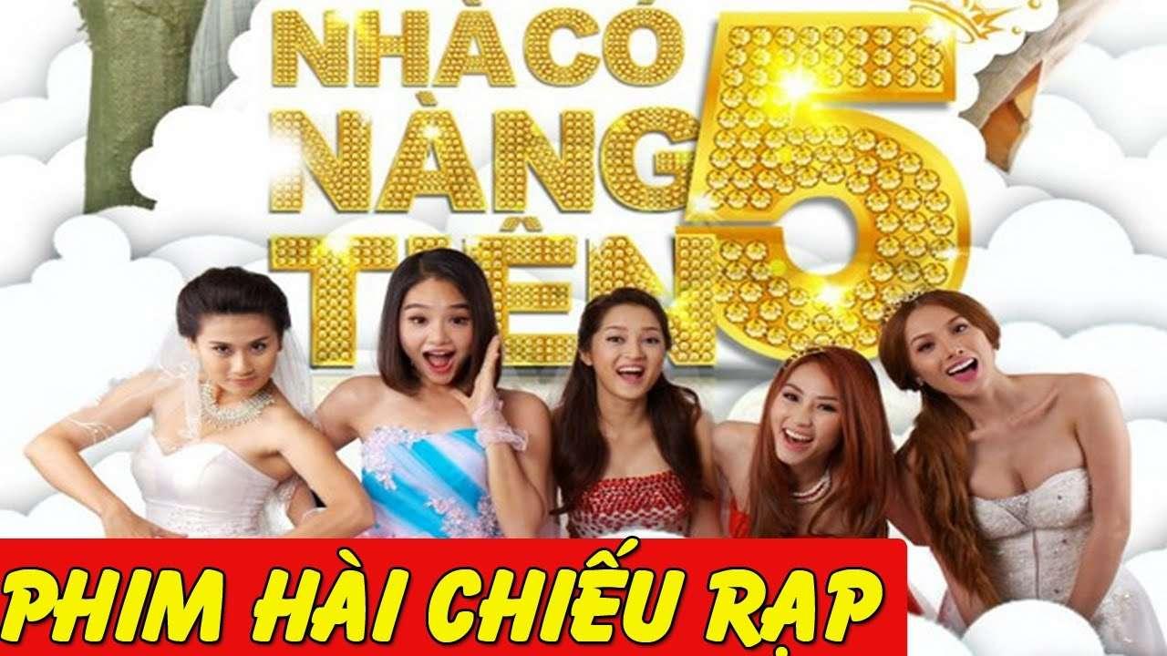 Phim Hài Việt Nam mới nhất | Nhà Có 5 Nàng Tiên Full HD
