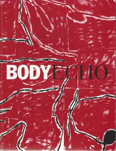 The BODYECHO Project 1988-2005 Art, Hugh O'Donnell