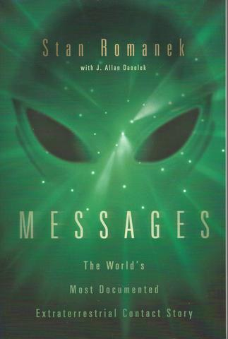 Messages: The World's Most Documented Extraterrestrial Contact Story, Romanek, Stan