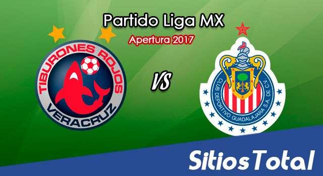Ver Veracruz vs Chivas en Vivo – Online, Por TV, Radio en Linea, MxM – Apertura 2017 Liga MX