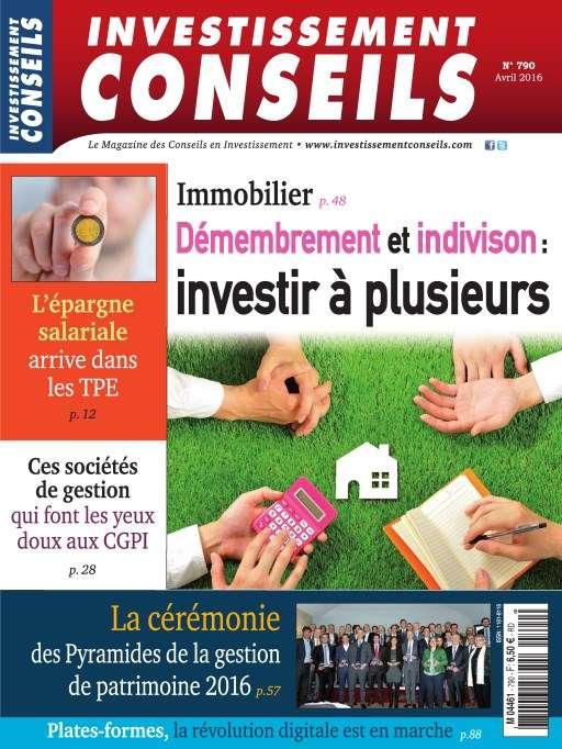 Investissement Conseils 790 - Avril 2016