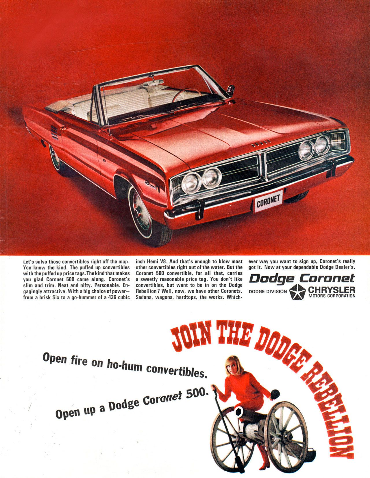 Open fire on ho-hum convertibles. Open up a Dodge Coronet 500. Join the Dodge rebellion.