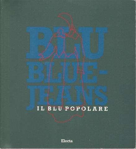 Blu Blue-jeans: Il Blu Popolare, Aa. vv.