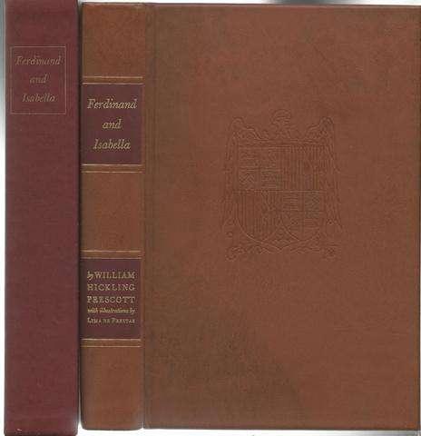 Ferdinand and Isabella Limited Edition signed Lima de Freitas, William Hickling Prescott