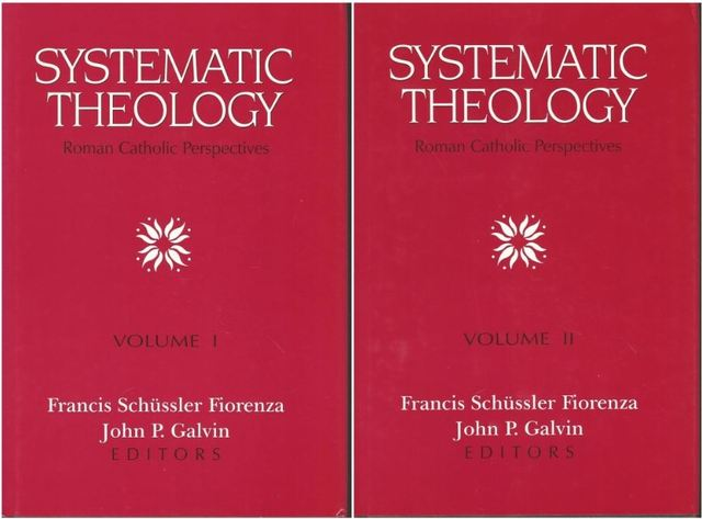 Systematic Theology: Roman Catholic Perspectives (2 vol. set)