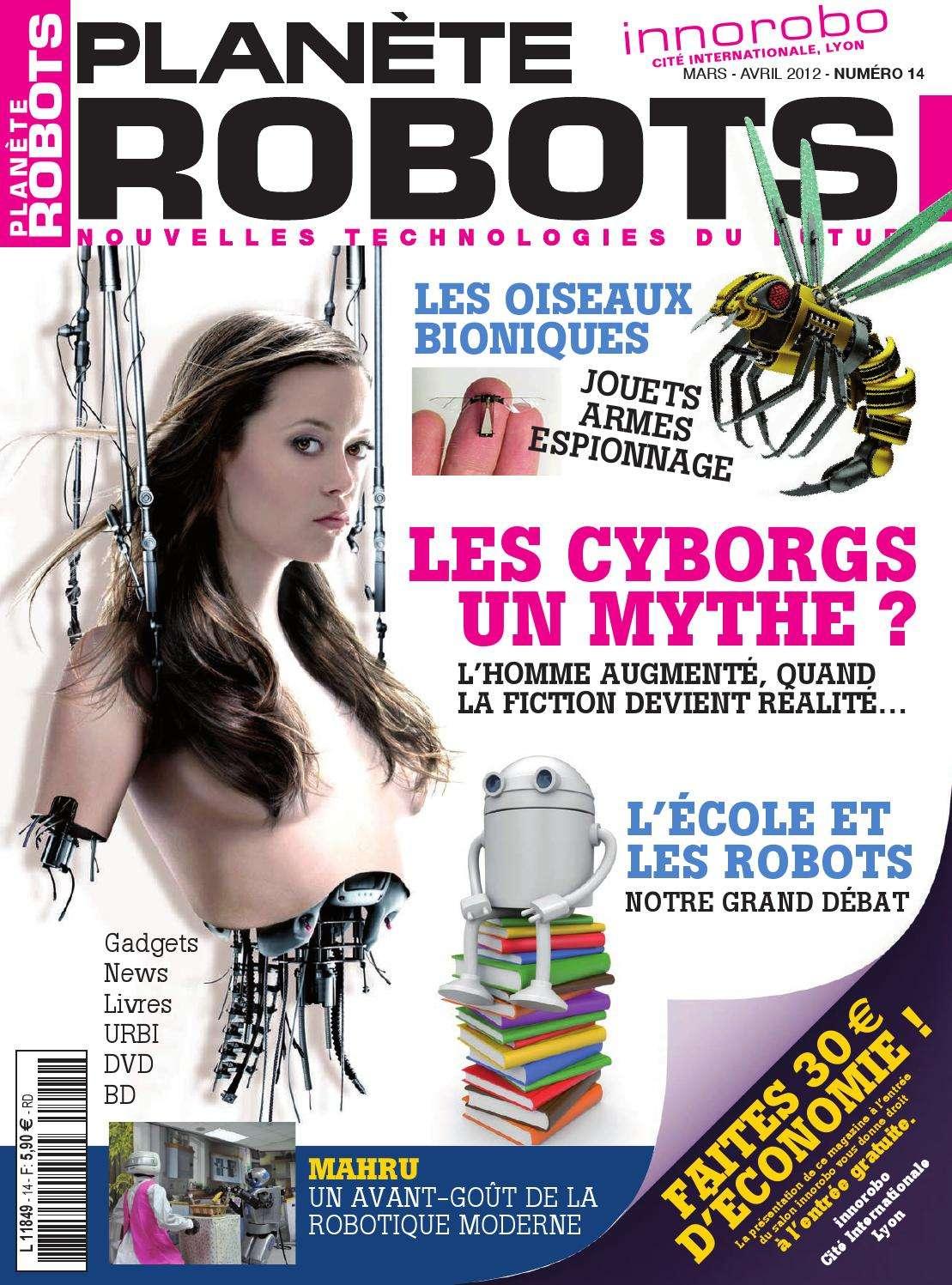 Planète Robots 14 - Les Cyborgs Un Mythe